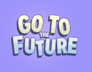 Go to the Future